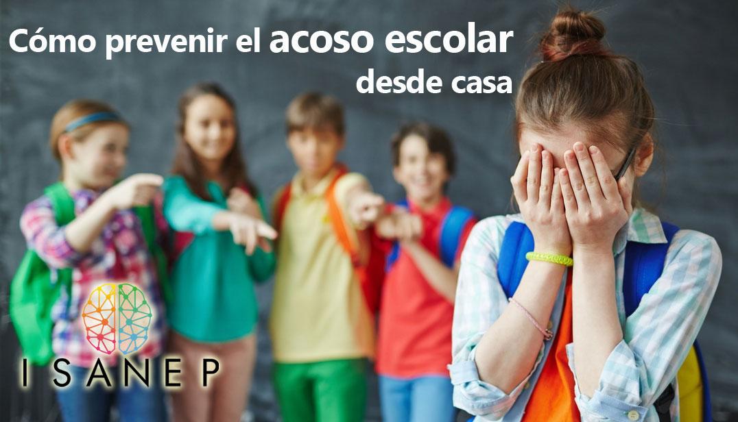 Cómo prevenir el acoso escolar desde casa