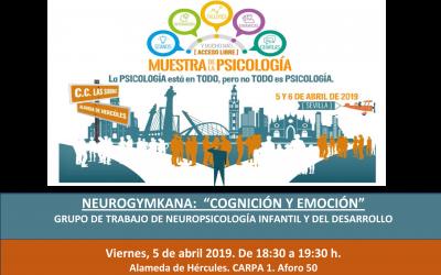 """NEUROGYMKANA: """"COGNICIÓN Y EMOCIÓN"""" GRUPO DE TRABAJO DE NEUROPSICOLOGÍA INFANTIL Y DEL DESARROLLO"""