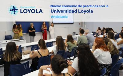 Nuevo convenio de prácticas con la Universidad Loyola Andalucía