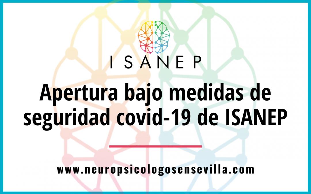 Apertura bajo medidas de seguridad covid-19 de ISANEP