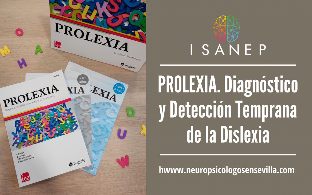PROLEXIA. Diagnóstico y Detección Temprana de la Dislexia