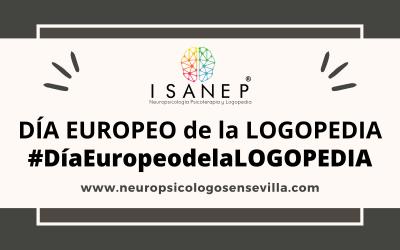 DÍA EUROPEO de la LOGOPEDIA #DíaEuropeodelaLOGOPEDIA