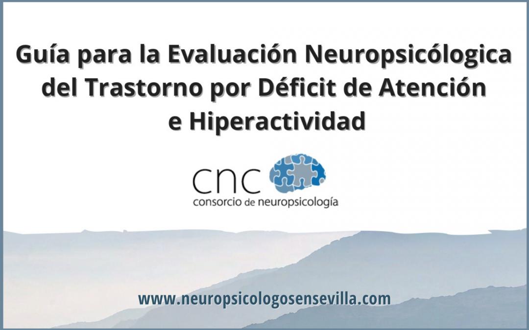 Guía para la Evaluación Neuropsicólogica del Trastorno por Déficit de Atención e Hiperactividad